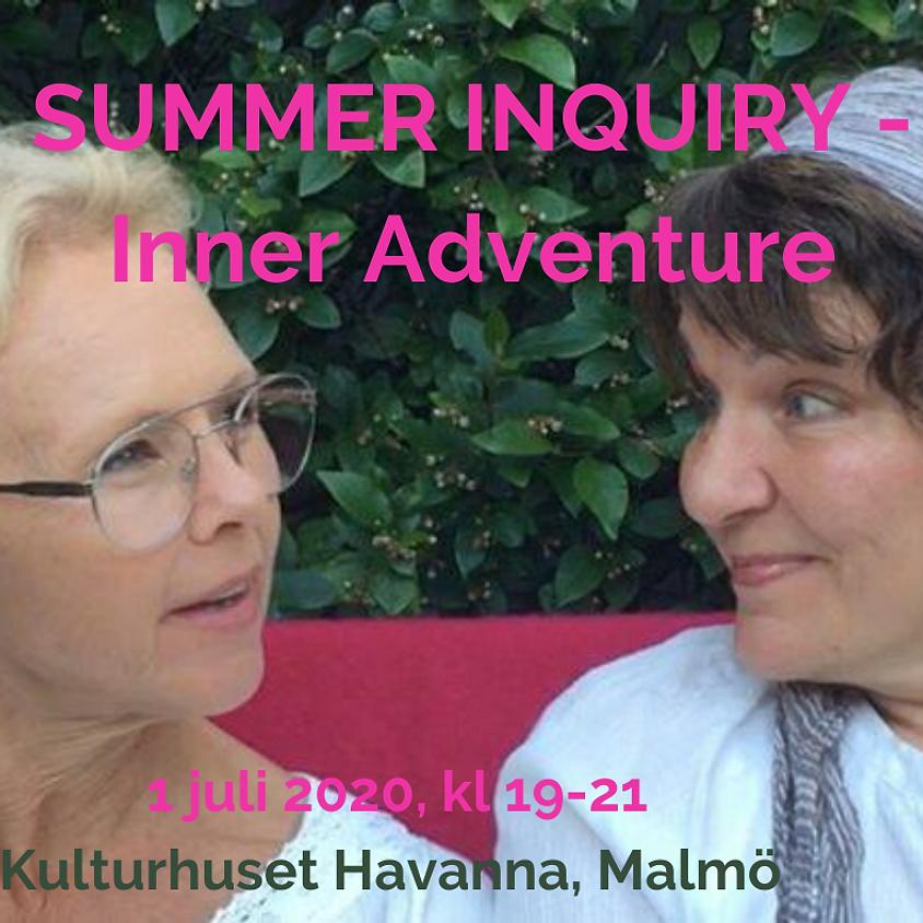 SUMMER INQUIRY - Inner adventure