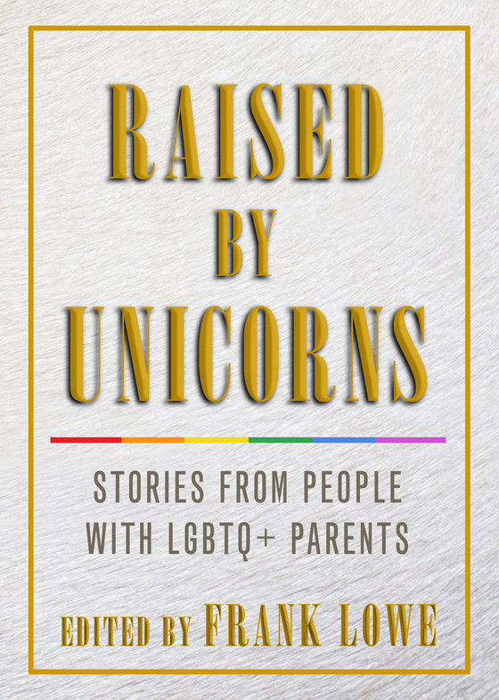 Book Review: Raised By Unicorns