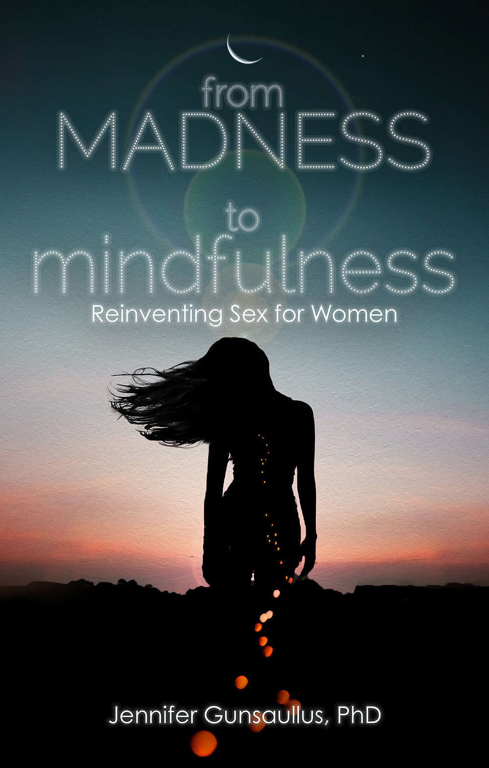 From Madness to Mindfulness Book Cover