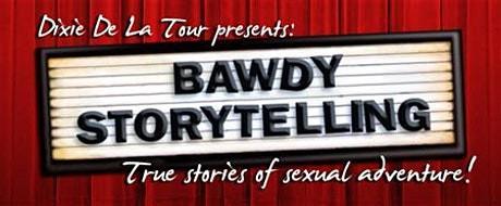 Bawdy Storytelling with Dixie De La Tour