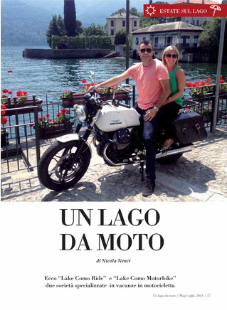 Sometimes you can become very famous with Lake Como Motorbike