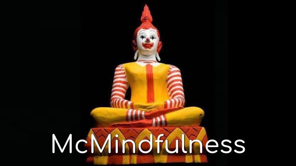 McMindfulness: Drive-Thru Spirituality