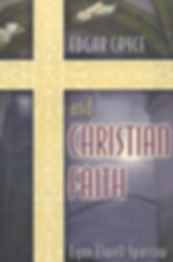 Edgar Cayce and Christian Faith by Lynn Sparrow Christy