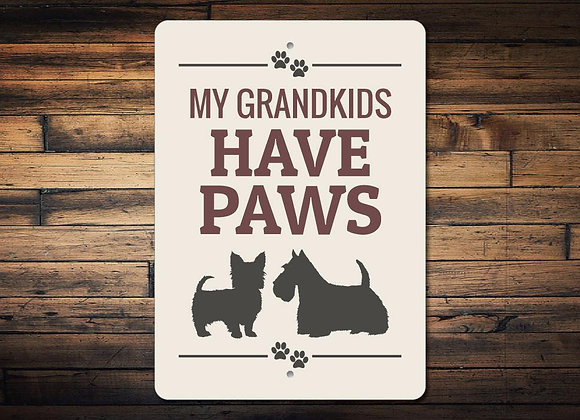 My Grandkids Have Paws Dog Sign