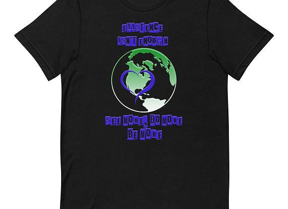 Existence Short-Sleeve Unisex T-Shirt