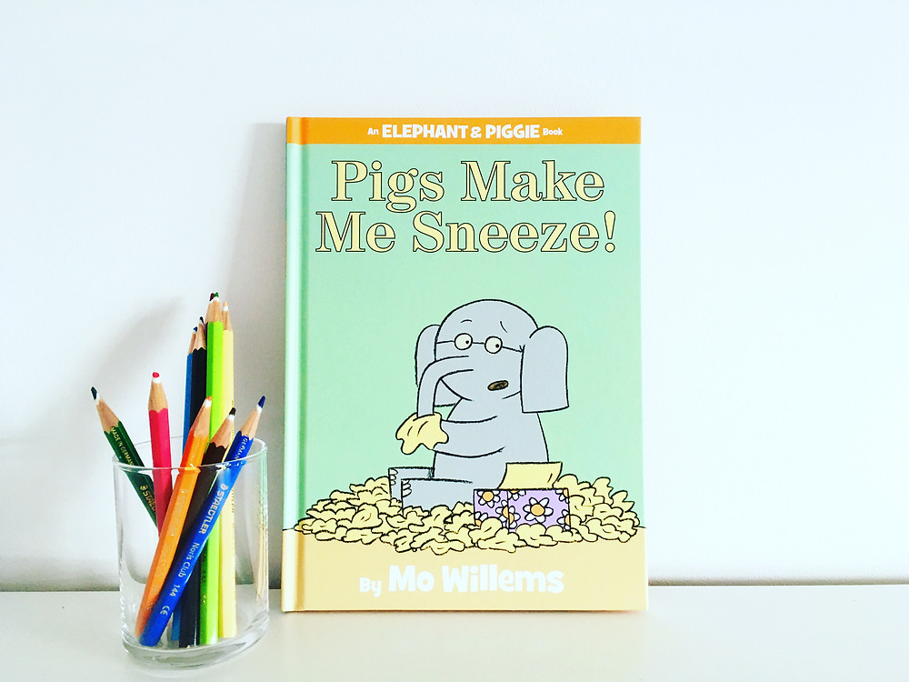 おすすめの英語絵本 An Elephant and Piggie Book, Pigs make me sneeze!