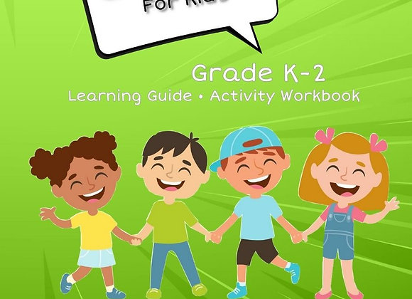 Consent For Kids TEACHER EDITION: Grade K-2