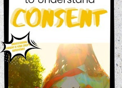 Raising Kids to Understand Consent