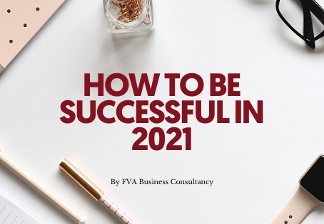 HOW TO BE SUCCESSFUL IN 2021