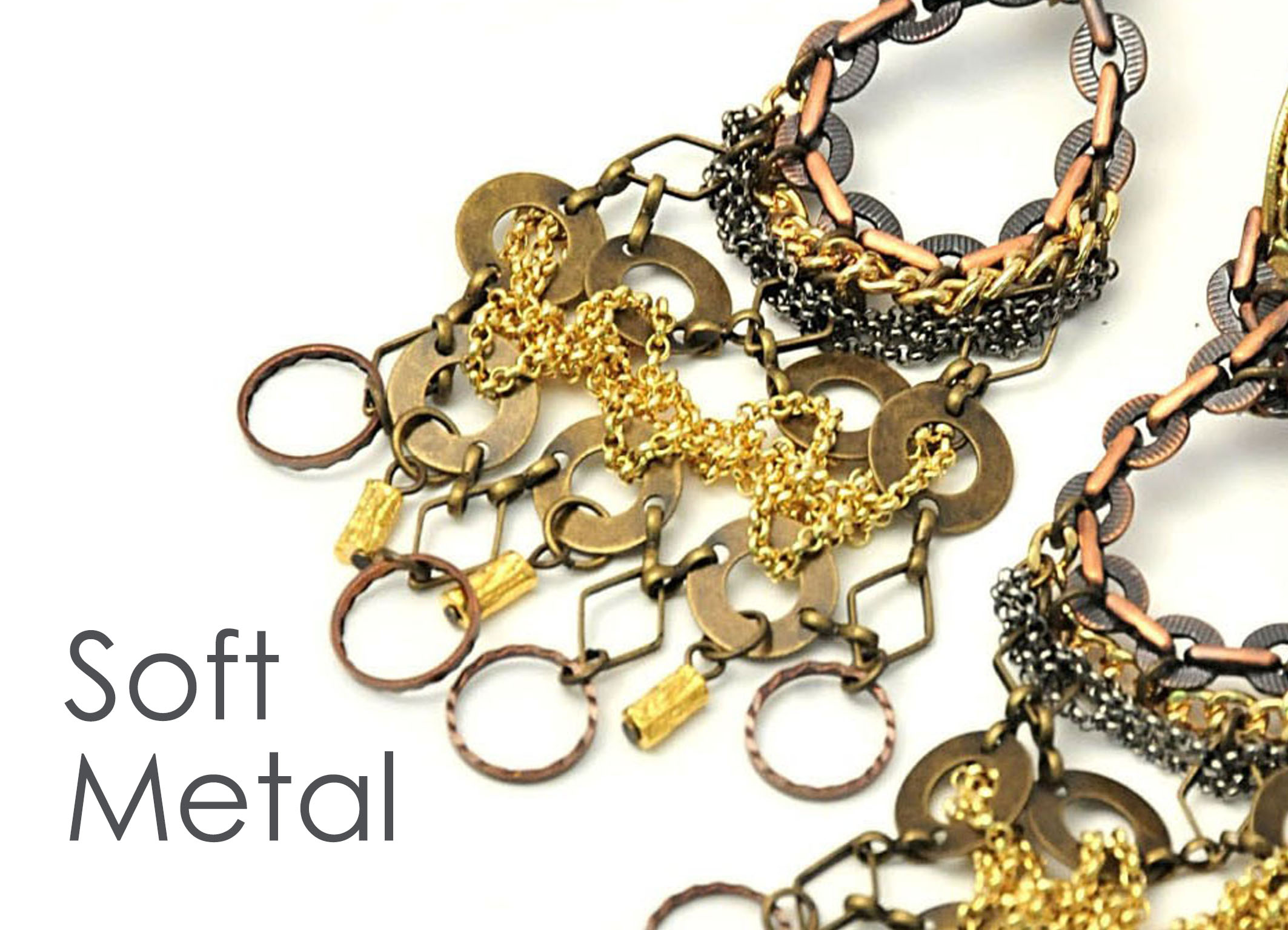 Soft Metal Collection