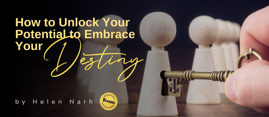 How to Unlock Your Potential to Embrace Your Destiny