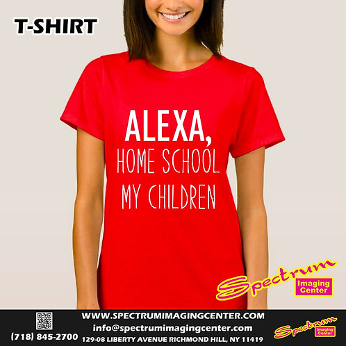 Alexa, Home School my Children T-Shirt