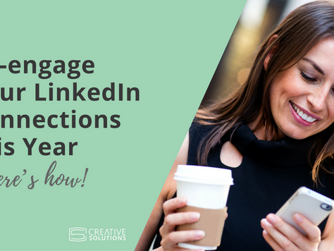 Re-engage Your LinkedIn Connections this Year (here's how!)