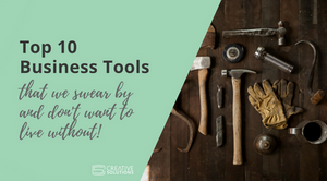 Top 10 business tools that we swear by