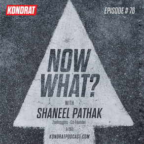Now What?  A Conversation With Shaneel Pathak