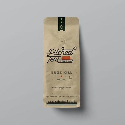 Buzz Kill - Swiss Water De-Caffeinated Coffee