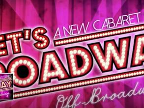 Let's Broadway Cabaret NYC