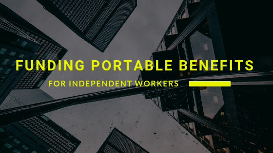 Funding Portable Benefits for Independent Workers