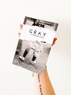 Gray a Story of Loss by Erica Stone