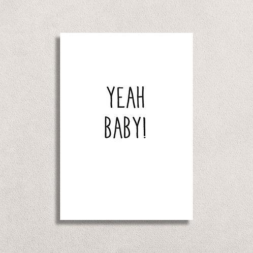 Kaart Yeah Baby!
