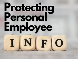 POPIA: Have You Remembered About Protecting The Personal Information of your Employees?