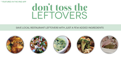 Don't Toss the Leftovers