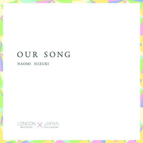 Our Song - Naomi Suzuki