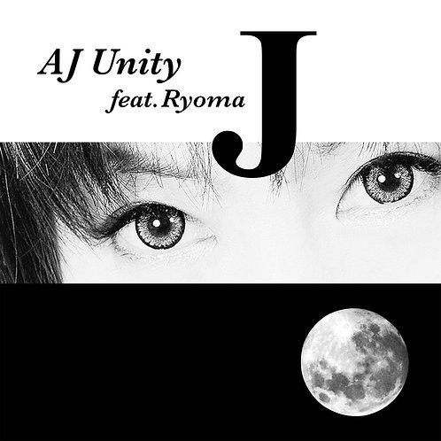 J - AJ Unity feat. Ryoma