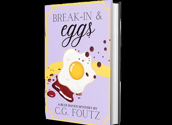 Break-In & Eggs Signed Paperback