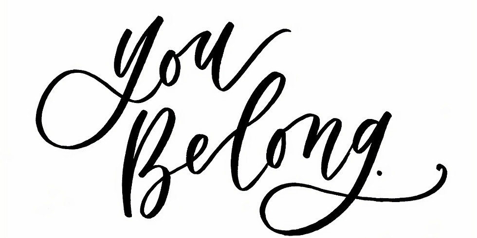 You Belong - Vision and Information Session