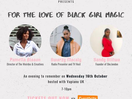 """For The Love of Black Girl Magic"""