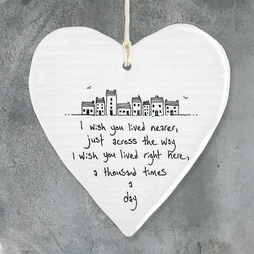 East of India Porcelain Heart. I wish you lived nearer