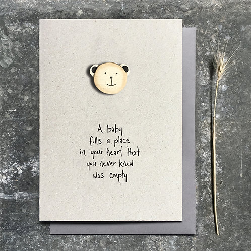 East of India Baby card - A baby fills a place
