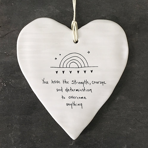 East of India Porcelain Heart. You have the strength