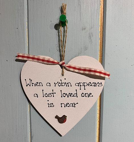 When A Robin Appears Wooden Heart