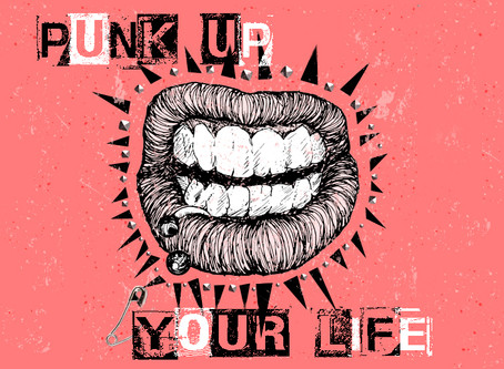 Punk Up Your Life!