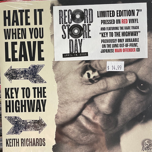 Keith Richards - Hate it when you Leave / Key to the Highway  7""