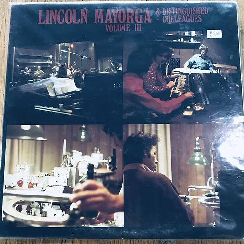 Lincoln Mayorga & Distinguished Colleagues Vol III