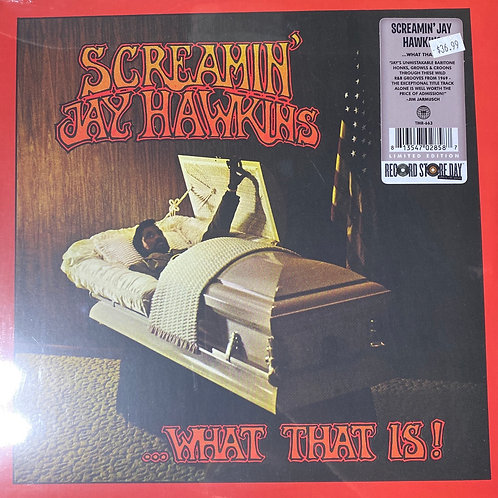 Screamin' Jay Hawkins ...What That Is!