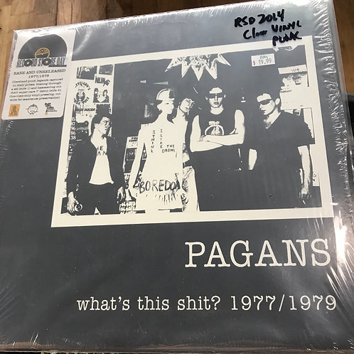 Pagans What's This shit? 1977/1979
