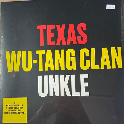 Texas Wu-Tang Unkle