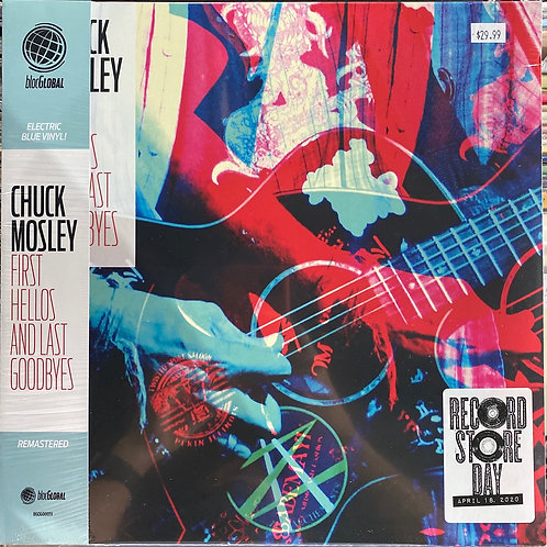Chuck Mosley Forst Hellos and Last Goodbyes