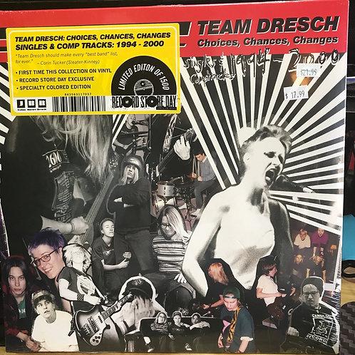 Team Dresch Choices Chances Changes