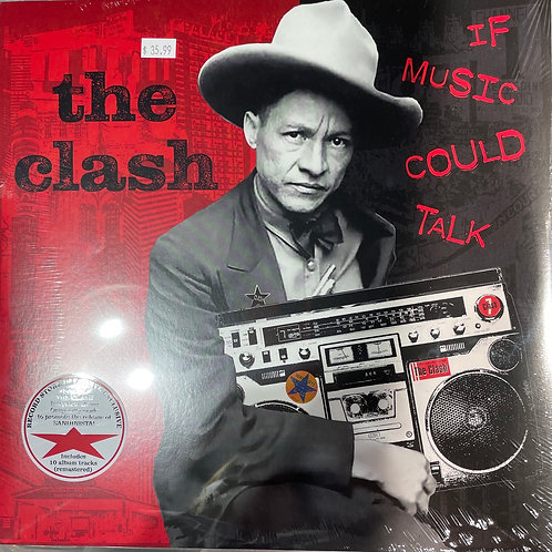 The Clash of Music Could Talk