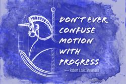 Motion vs Progress