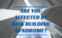 SickBuildingSyndrome-e1515519585537.png