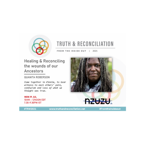 Healing & Reconciling the Wounds of our Ancestors