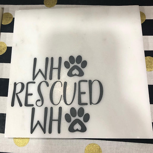 Who Rescued Who Marble Coaster