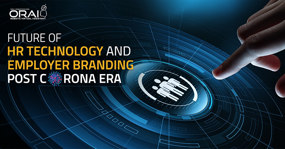Future of HR Technology and Employer Branding post-Corona Era