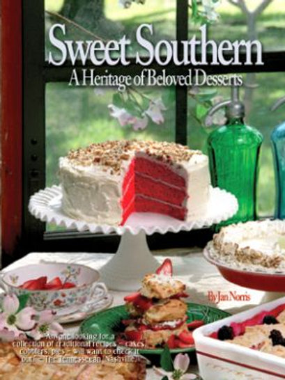 SWEET SOUTHERN: A HERITAGE OF BELOVED DESSERTS